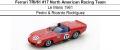◎予約品◎ Ferrari TRI/61 #17 North American Racing Team Le Mans 1961 Pedro & Ricardo Rodriguez