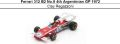 ◎予約品◎ Ferrari 312 B2 No.9 4th Argentinian GP 1972 Clay Regazzoni