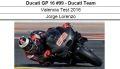 ◎予約品◎ 1/12 Ducati GP 16 #99 - Ducati Team Valencia Test 2016  Jorge Lorenzo