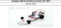 ◎予約品◎ Hesketh 308 No.24 Winner Dutch GP 1975  James Hunt