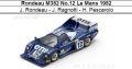 ◎予約品◎ Rondeau M382 No.12 Le Mans 1982  J. Rondeau - J. Ragnotti - H. Pescarolo