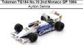 ◎予約品◎Toleman TG184 No.19 2nd Monaco GP 1984 Ayrton Senna