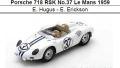 ◎予約品◎ Porsche 718 RSK No.37 Le Mans 1959  E. Hugus - E. Erickson