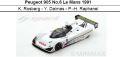 ◎予約品◎Peugeot 905 No.6 Le Mans 1991  K. Rosberg - Y. Dalmas - P.-H. Raphanel