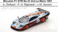 ◎予約品◎McLaren F1 GTR No.41 2nd Le Mans 1997  A. Olofsson - P.-H. Raphanel - J.-M. Gounon