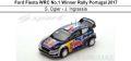 ◎予約品◎Ford Fiesta WRC No.1 Winner Rally Portugal 2017  S. Ogier - J. Ingrassia