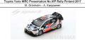 ◎予約品◎Toyota Yaris WRC Presentation No.VIP Rally Finland 2017  M. Gronholm - A. Karppanen