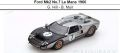 ◎予約品◎ Ford Mk2 No.7 Le Mans 1966  G. Hill - B. Muir