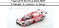 ◎予約品◎Toyota 87C No.37 Le Mans 1987  T. Needell - K. Hoshino - M. Sekiya