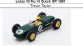 ◎予約品◎ Lotus 18 No.16 Dutch GP 1961  Trevor Taylor