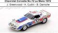 ◎予約品◎Chevrolet Corvette No.72 Le Mans 1972   J. Greenwood - A. Cudini - B. Darniche