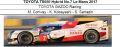 ◆TOYOTA TS050 Hybrid No.7 Le Mans 2017  TOYOTA GAZOO Racing  M. Conway - 小林可夢偉 - S. Sarrazin