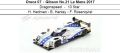 ◎予約品◎ Oreca 07 ‐ Gibson No.21 Le Mans 2017  Dragonspeed ‐ 10 Star  H. Hedman - B. Hanley - F. Rosenqvist