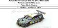 ◎予約品◎ Aston Martin Vantage GTE No.97 Le Mans 2017 Winner LMGTE PRO Class  Aston Martin Racing   D. Turner - J. Adam - D. Serra