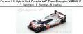 ◎予約品◎Porsche 919 Hybrid No.2 Porsche LMP Team Champion WEC 2017  T. Bernhard - E. Bamber - B. Hartley