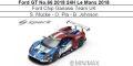 ◎予約品◎ Ford GT No.66 2018 24H Le Mans 2018 Ford Chip Ganassi Team UK  S. Mucke - O. Pla - B. Johnson