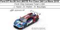 ◎予約品◎ Ford GT No.68 3rd LMGTE Pro Class 24H Le Mans 2018  Ford Chip Ganassi Team USA  J. Hand - D. Muller - S. Bourdais