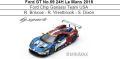 ◎予約品◎ Ford GT No.69 24H Le Mans 2018  Ford Chip Ganassi Team USA  R. Briscoe - R. Westbrook - S. Dixon