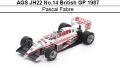 ◎予約品◎ AGS JH22 No.14 British GP 1987 Pascal Fabre