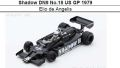 ◎予約品◎ Shadow DN9 No.18 US GP 1979  Elio de Angelis