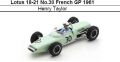 ◎予約品◎Lotus 18-21 No.30 French GP 1961 Henry Taylor
