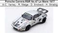 ◎予約品◎ Porsche Carrera RSR No.47 Le Mans 1977  A-C. Verney -R. Metge -D. Snobeck -H. Striebig