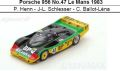 ◎予約品◎ Porsche 956 No.47 Le Mans 1983   P. Henn - J-L. Schlesser - C. Ballot-Lena