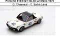◎予約品◎ Porsche 914/6 GT No.40 Le Mans 1970  G. Chasseuil - C. Ballot-Lena