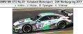 ◎予約品◎ BMW M6 GT3 No.20 - Schubert Motorsport - 24H Nurburgring 2017 J. Krohn - J. Muller - B. Spengler - K. Wittmer