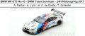 ◎予約品◎ BMW M6 GT3 No.43 - BMW Team Schnitzer - 24H Nurburgring 2017 A. Farfus - A. Lynn - A. F. da Costa - T. Scheider
