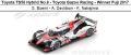 ◎予約品◎ Toyota TS50 Hybrid No.8 - Toyota Gazoo Racing - Winner Fuji 2017  S. Buemi - A. Davidson - K. Nakajima