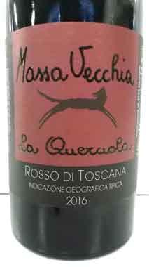 マッサ・ヴェッキア ラ・クエルチョーラ 2016 Massa Vecchia トスカーナ産赤ワイン