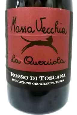 マッサ・ヴェッキア ラ・クエルチョーラ 2012 Massa Vecchia トスカーナ産赤ワイン