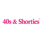 40S & SHORTIES