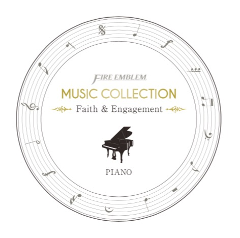 【EXPO自宅配送】FIRE EMBLEM MUSIC COLLECTION : PIANO ~Faith & Engagement~
