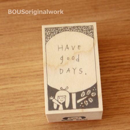 BOUSスタンプ-Have good days*よい日々を。
