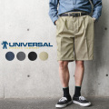 UNIVERSAL OVERALL COMPANY ユニバーサル オーバーオール カンパニー 537 PT34 プリーツフロントショートパンツ【キャンペーン対象外】