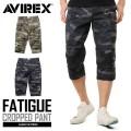 AVIREX アビレックス 6166115 FATIGUE CROPPED PANTS ファティーグ クロップドパンツ CAMOUFLAGE