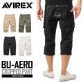 AVIREX アビレックス 6166116 BU-AERO CROPPED PANTS エアロ クロップドパンツ