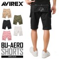 ☆15%OFFセール☆AVIREX アビレックス 6166120 BU-AERO SHORTS エアロ ショートパンツ
