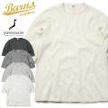 BARNS OUTFITTERS バーンズ アウトフィッターズ BR-8315 ヘビースパンフライス 6.5分袖Tシャツ 日本製【Sx】