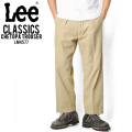 Lee リー  LM4577 CLASSICS CHETOPA TROUSER 114 ベージュ