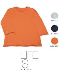 LIFE IS ....(ライフイズ) ROUGH NECK 7 SLEEVE