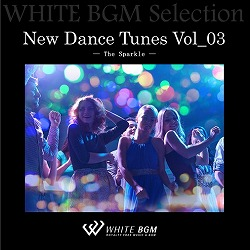 New Dance Tunes Vol_03