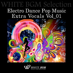 Electro Dance Pop Music Extra Vocals Vol_01