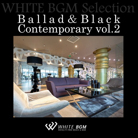 Ballad&Black Contemporary vol.2