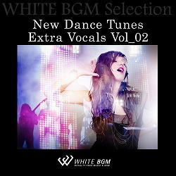 New Dance Tunes Extra Vocals 2