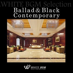 Ballad&Black Contemporary