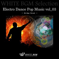 Electro Dance Pop Music vol_03