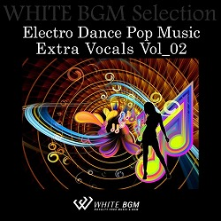 Electro Dance Pop Music Extra Vocals vol_02